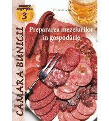 Prepararea mezelurilor in gospodarie, Editura Casa