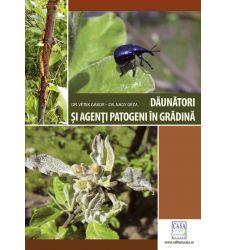 Daunatori si agenti patogeni in gradina - Ed. a II a, Editura Casa