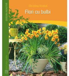 Flori cu bulbi, Editura Casa