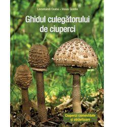 Ghidul culegatorului de ciuperci, Editura Casa