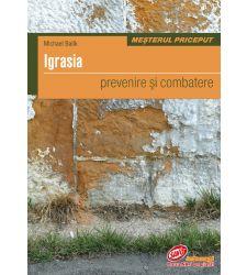 Igrasia - prevenire si combatere, Editura Casa