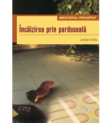 Incalzirea prin pardoseala, Editura Casa